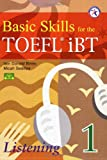 Basic Skills for the TOEFL iBT 1, Listening Book (with 2 Audio CDs, Transcript & Answer Key)