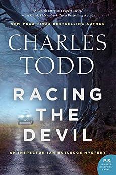Racing the Devil: An Inspector Ian Rutledge Mystery (Inspector Ian Rutledge Mysteries) by [Todd, Charles]