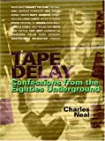 Tape Delay, Charles Neal, 0946719020