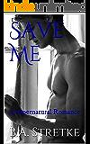 Save Me: A Supernatural Romance
