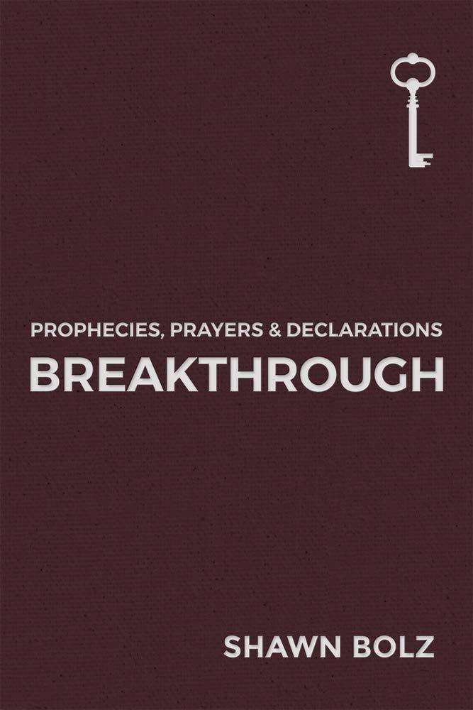 Breakthrough: Prophecies, Prayers & Declarations by NEWTYPE