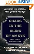 Chaos In The Blink Of An Eye  Part Three