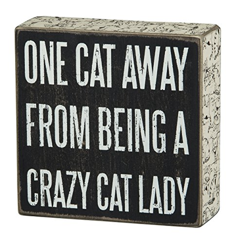 One Cat Away from Being a Crazy Cat Lady Wood and Distressed Paint Box Sign
