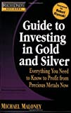 Rich Dad's Advisors: Guide to Investing In Gold and Silver: Everything You Need