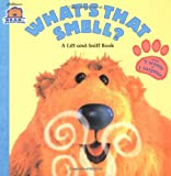 img - for What's That Smell?: A Lift-and-Sniff Flap Book (Bear in the Big Blue House (Hardcover Simon & Schuster)) book / textbook / text book