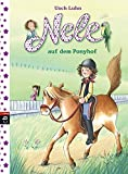 Nele auf dem Ponyhof (Nele - Die Erzählbände, Band 2)