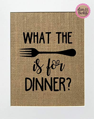 - 8x10 UNFRAMED What The Fork is For Dinner? / Burlap Print Sign/Rustic Shabby Kitchen Decor Gift Kitchen Gift For Mom Housewarming Gift Sign Funny Kitchen Sign