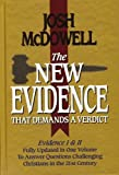 The New Evidence That Demands A Verdict: Evidence I & II Fully Updated in One Volume To Answer The Questions Challenging Christians in the 21st Century. by Josh McDowell (1999-11-23)
