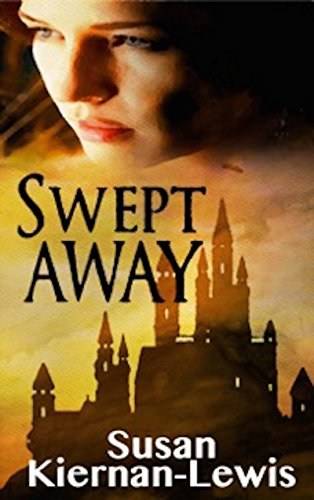 Swept Away (The Rowan & Ella Time Travel Adventure Series Book 1)