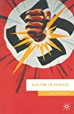 img - for Racism in Europe: 1870-2000 (European Culture and Society) book / textbook / text book