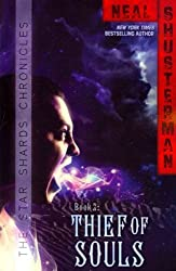 By Shusterman, Neal [ [ Thief of Souls (Star Shards Chronicles #02) ] ] May-2013[ Paperback ]