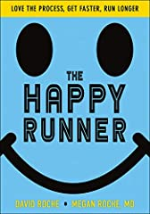 Is your daily run starting to drag you down? Has running become a chore        rather than the delight it once was? Then The Happy Runner is the        answer for you.                   Authors David and Megan Roche believe that...