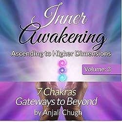 Inner Awakening: Ascending to Higher Dimensions, Vol. 3