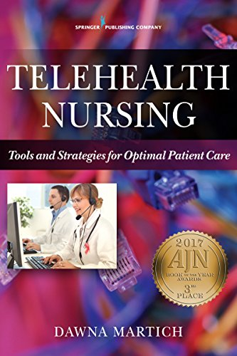 Telehealth Nursing  Tools And Strategies For Optimal Patient Care