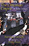 img - for The Ottoman Empire: A Short History book / textbook / text book