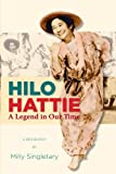 img - for Hilo Hattie: A Legend in Our Time book / textbook / text book