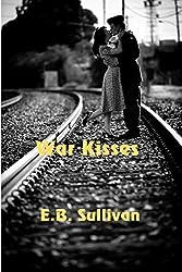 War Kisses