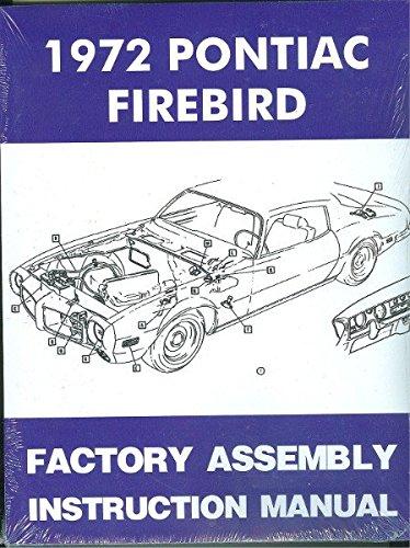 1972 PONTIAC FIREBIRD, 400 & TRANS AM FACTORY ASSEMBLY INSTRUCTION MANUAL - ALL MODELS