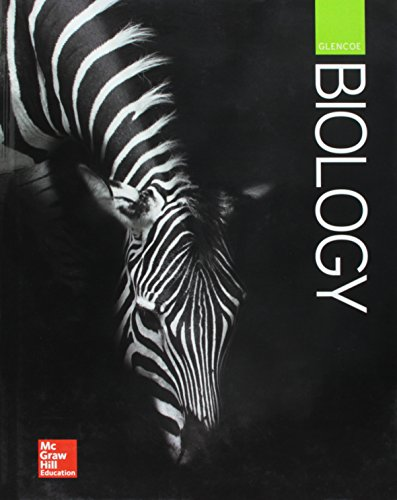 Glencoe Biology, Student Edition (BIOLOGY DYNAMICS OF LIFE)