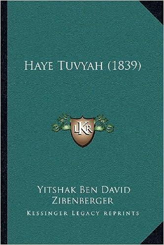 Haye Tuvyah (1839)