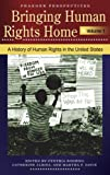 Bringing Human Rights Home, Cynthia Soohoo and Catherine Albisa, 0275988228