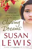 Chasing Dreams, Susan Lewis, 0099517825
