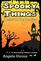 Spooky Things I Heard At The Bus Stop