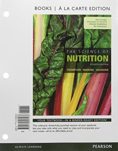 The Science of Nutrition, Books a la Carte Plus Mastering Nutrition with MyDietAnalysis with Pearson eText -- Access Card Package (4th Edition)
