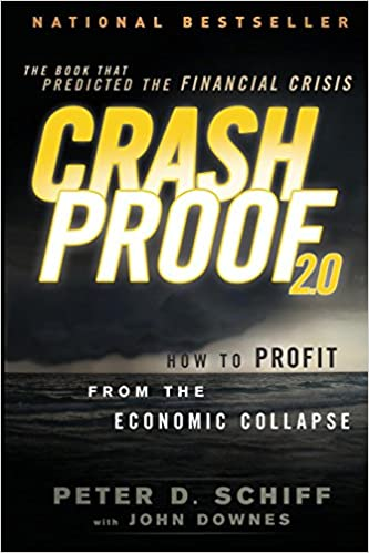 Crash Proof 2 0: How to Profit From the Economic Collapse