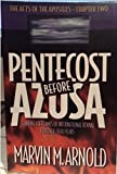 img - for Pentecost Before Azusa: The Acts of the Apostles, Chapter Two; Fanning the Flames of International Revival for Over 2000 Years book / textbook / text book