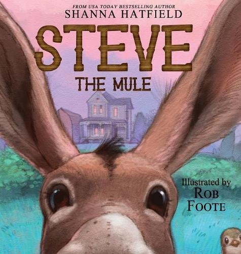 Steve the Mule (Pendleton Petticoats Children's Story)