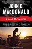 img - for Free Fall in Crimson: A Travis McGee Novel book / textbook / text book