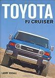 Toyota FJ Cruiser, Larry Edsall, 0760324433