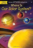 #8: Where Is Our Solar System?