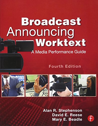 Broadcast Announcing Worktext: A Media Performance Guide by Brand: Focal Press