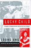 Lucky Child, Loung Ung, 0060733942