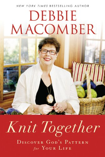 knit-together-discover-god-s-pattern-for-your-life