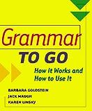 Grammar to Go, Barbara Goldstein and Karen Linsky, 0618155724