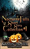 Nocturne Falls Short Story Collection #1