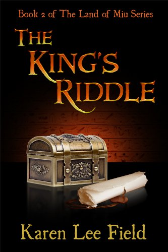 The Kings Riddle (Land of Miu, #2) (The Land of Miu Series)