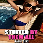 Stuffed by Them All | Sally Sins