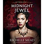 Midnight Jewel: The Glittering Court, Book 2 | Richelle Mead