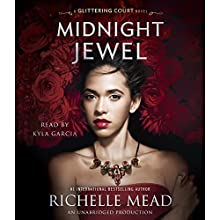 Midnight Jewel: The Glittering Court, Book 2 Audiobook by Richelle Mead Narrated by Kyla Garcia