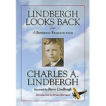 Lindbergh Looks Back: A Boyhood Reminiscence