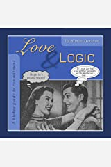 Love & Logic: A bloke's guide to commitment Paperback