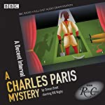 Charles Paris: A Decent Interval: A BBC Radio 4 Full-Cast Dramatisation | Simon Brett
