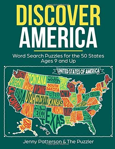 DISCOVER AMERICA WORLD SEARCH PUZZLES FOR THE 50 STATES: FUN PUZZLES FOR KIDS AGES 9 AND UP (Puzzler Series)