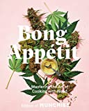 Bong Appétit: Mastering the Art of Cooking with