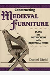 Constructing Medieval Furniture: Plans and Instructions with Historical Notes Paperback