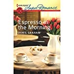 Espresso in the Morning | Dorie Graham
